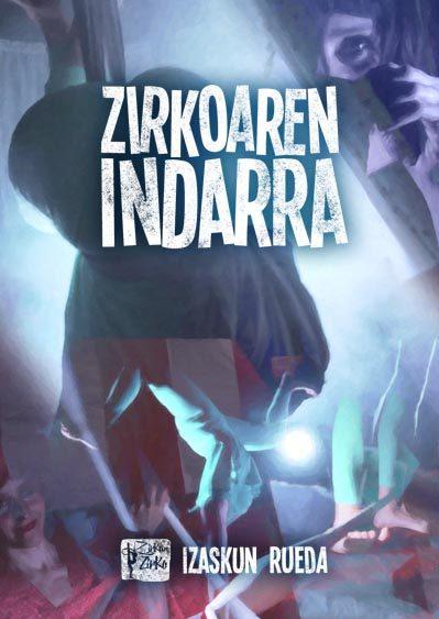 http://www.zirkun.com/wp-content/uploads/2018/03/portada-zirkoren-indarra-1-399x563.jpg
